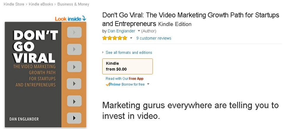 Free @ Amazon Don't Go Viral The Video Marketing Growth Path for Startups and Entrepreneurs 1