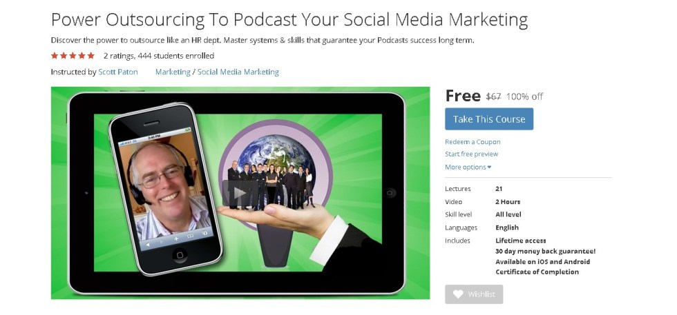 Free Udemy Course on Power Outsourcing To Podcast Your Social Media Marketing