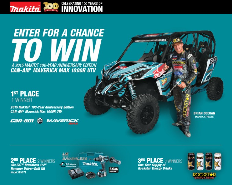 Enter for a chance to win A 2015 Makita 100-Year Anniversary Edition Can-Am Maverick Max 1000R UTV