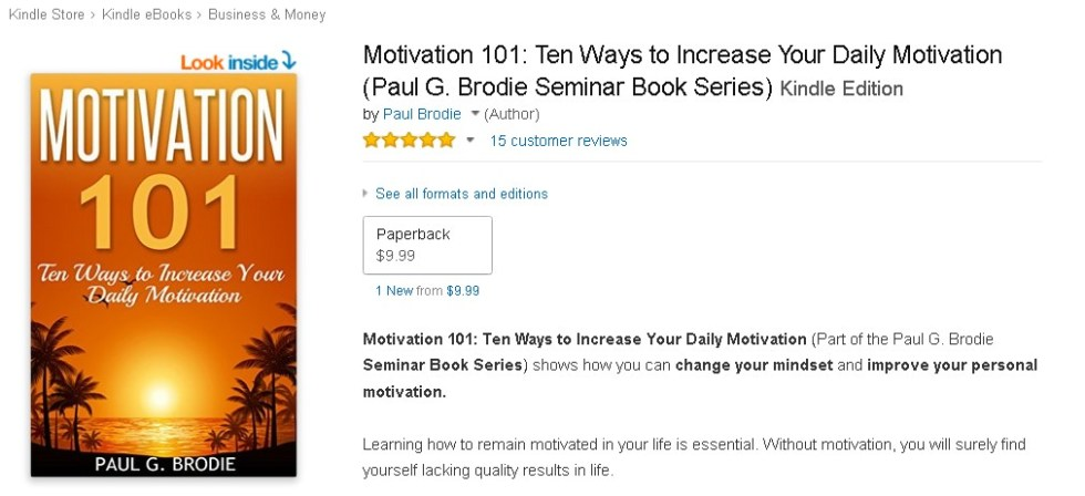 FREE  Motivation 101 Ten Ways to Increase Your Daily Motivation (Paul G. Brodie Seminar Book Series) Kindle Edition
