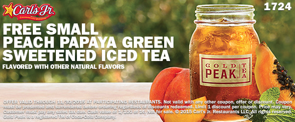 FREE Small Peach Papaya Green Sweetened Iced Tea at Carl's Jr USA
