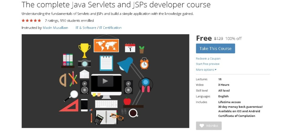 Free Udemy Course on The complete Java Servlets and JSPs developer course