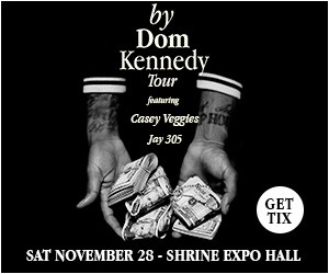Dom Kennedy Ticket Giveaway