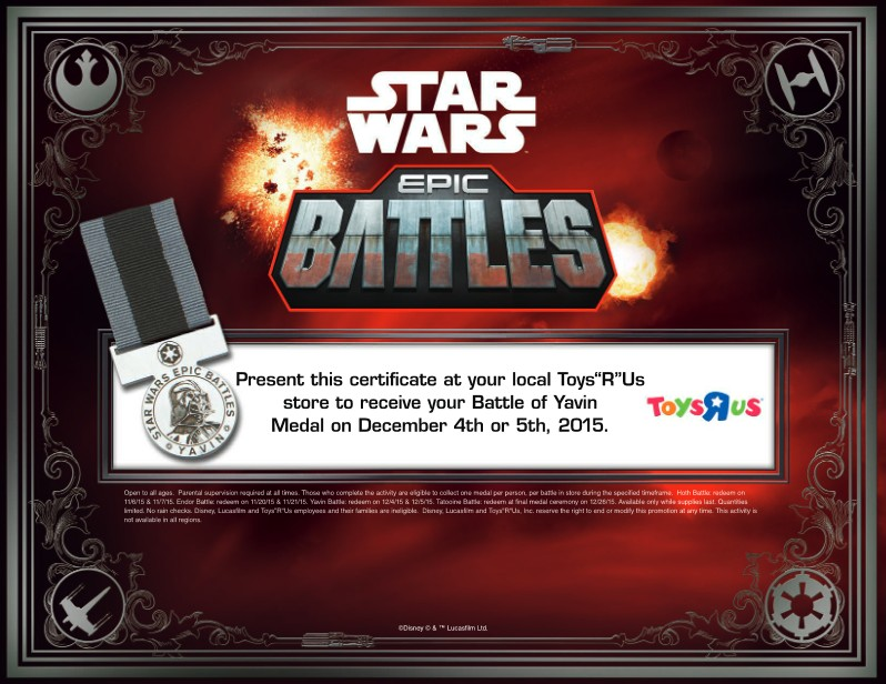 Receive Star Wars Battle of Yavin  Medal at Toys Rus USA