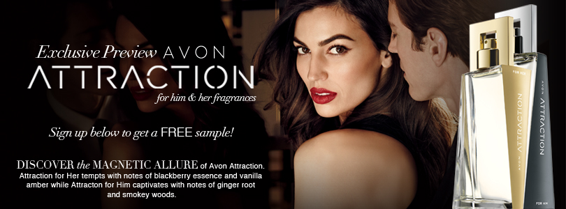 Sign up below to get a FREE sample of Avon Attraction for Him & Her!