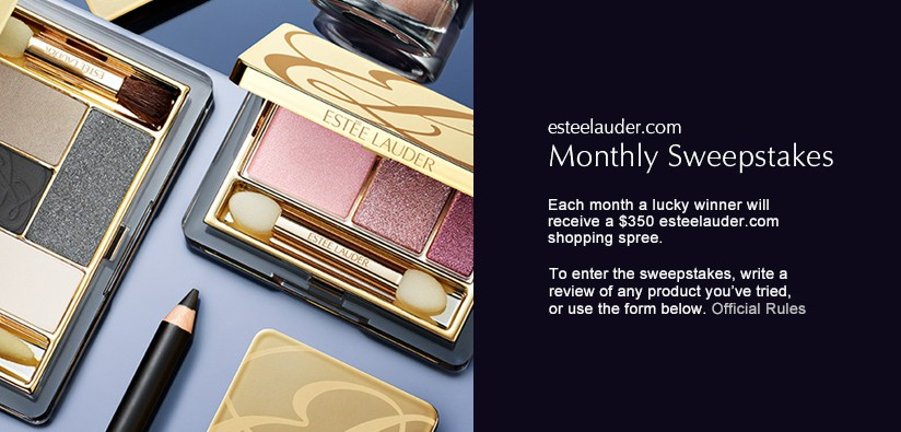 Estee Lauder Monthly Sweepstakes- Win $350 Shopping Spree
