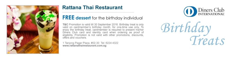 FREE dessert for the birthday individual at Rattana Thai Restaurant