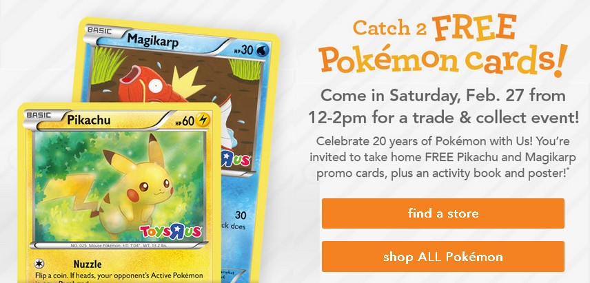 Catch 2 free Pokemon Card at Toys R Us