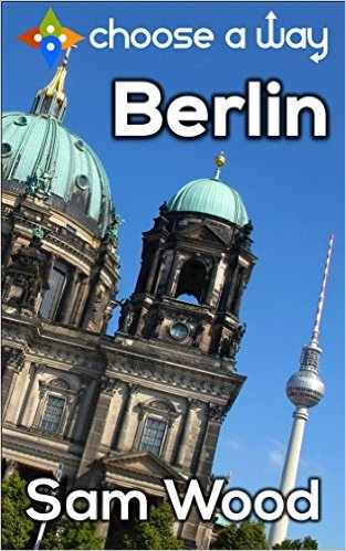 FREE Berlin - a Choose a Way interactive guidebook Kindle Edition at Amazon