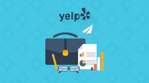 Free Udemy Course on Yelp Business & Reputation Management - Promote Your Company