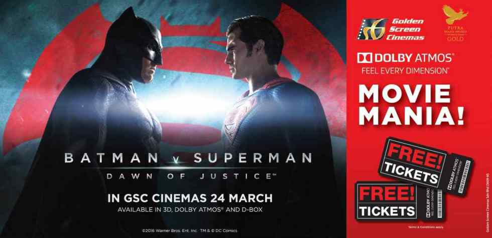 GSC DOLBY ATMOS MOVIE MANIA CONTEST FREE Tickets to Batman Vs Superman Dawn Of Justice