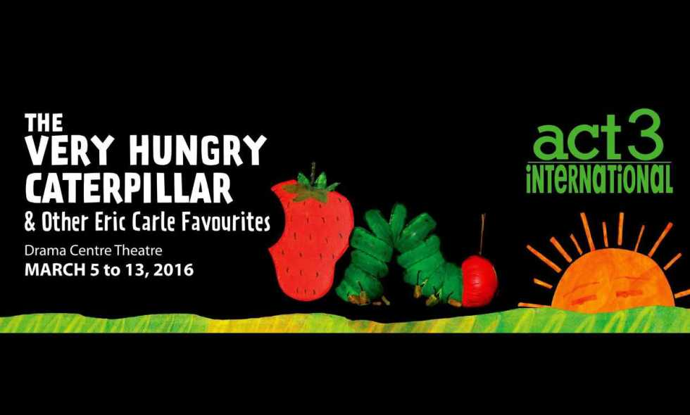 Win ickets for the play - The Very Hungry Caterpillar and Other Eric Carle Favourites at Popular Book Company Pte Ltd