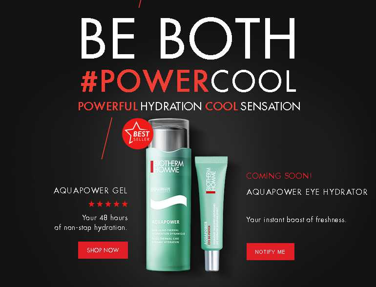 Get your free sample of aquapower at Biotherm USA