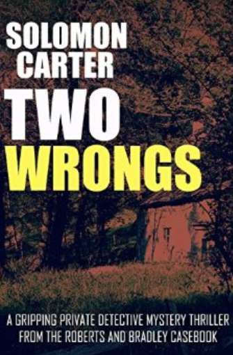 #Free Two Wrongs A Gripping Private Detective Mystery Thriller from the Roberts and Bradley Casebook Kindle Edition at Amazon