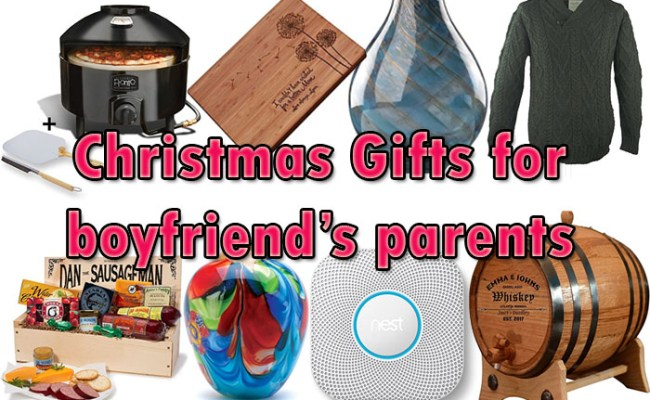 How To Find Right Christmas Gifts For Boyfriend S Parents