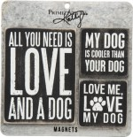 All you need is Love and a Dog - Set of Magnets | Gifts from the South