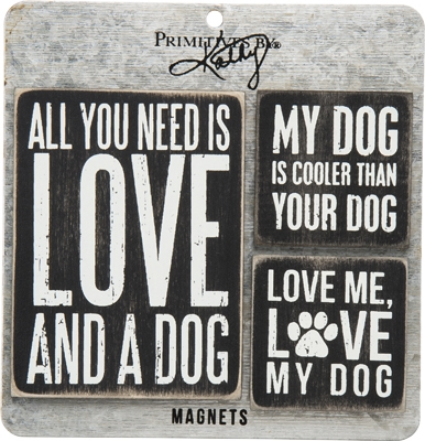 All you need is Love and a Dog - Set of Magnets   Gifts from the South