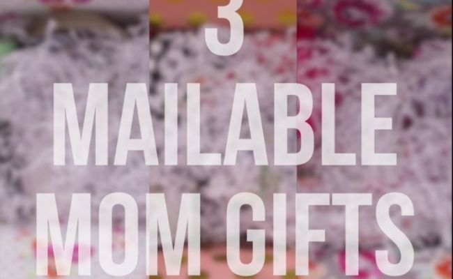 Basket Gifts 3 Fun Ways To Send Mom A Mailable Gift This
