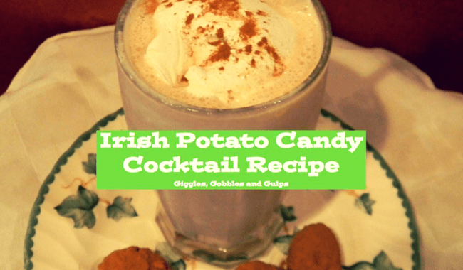 How to Make an Irish Potato Candy Cocktail Recipe