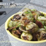 Roasted Brussels Sprouts with Bacon and Caramelized Onions by Musings of a Housewife