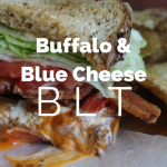 Buffalo and Blue Cheese BLT Sandwich