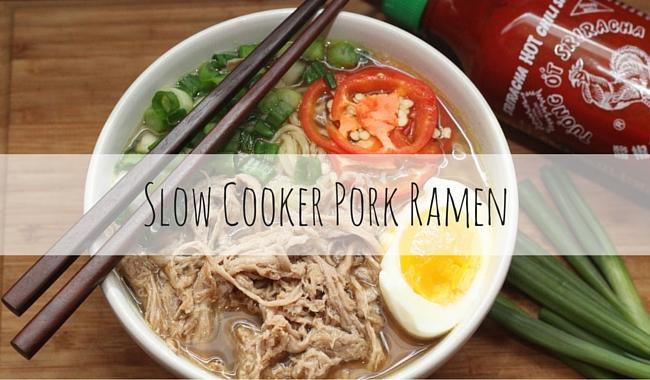 Slow Cooker Pork Ramen