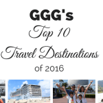 GGG's Top 10 Travel Destinations of 2016