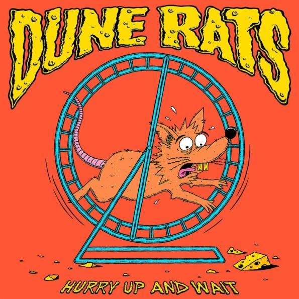 Dune Rats Hurry Up And Wait 2020