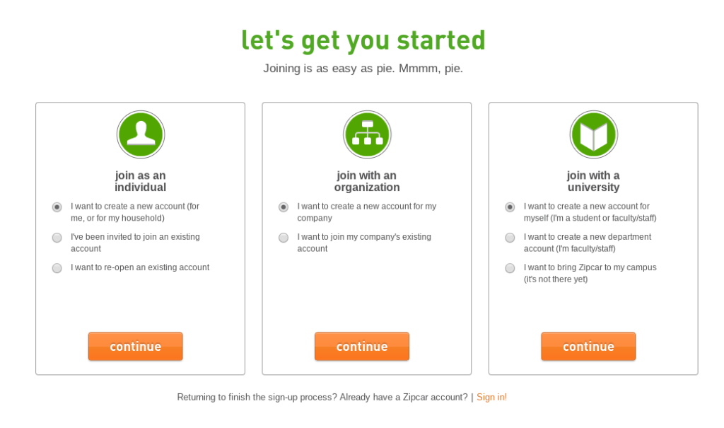 With Zipcar, you can register as an individual or as part of a business or university