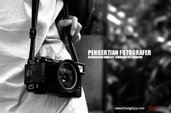 Pengertian Fotografer Fotografi