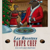 Les recettes Taupe Chef : les vers aux marrons (Spécial Noël)