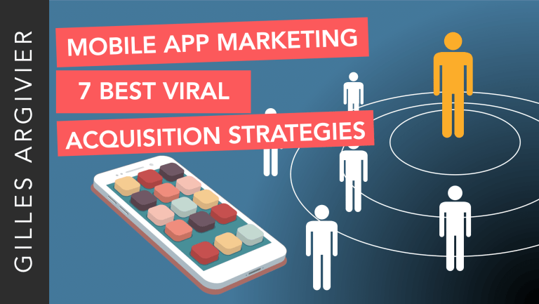 Mobile App Marketing 7 Best Viral Acquisition Strategies