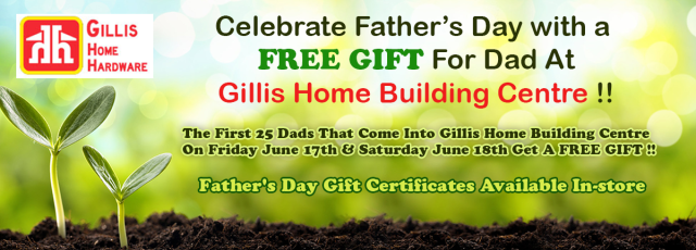 Celebrate Fathers Day at Gillis Home Building Centre Cape Breton
