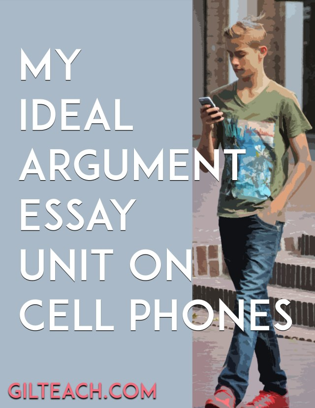 argument essay unit cell phones