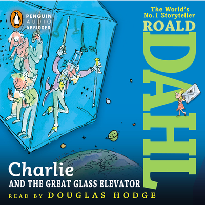 "Audiobook Review: ""Charlie and the Great Glass Elevator"" by Roald Dahl"