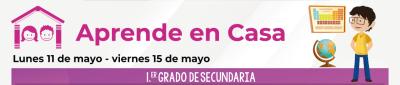 Calendario Aprende en Casa del 11 al 15 de mayo