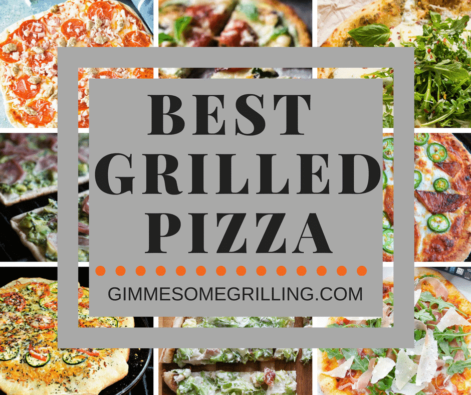 Best Grilled Pizza