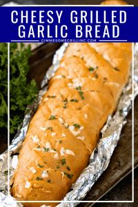 Cheesy Grilled Garlic Bread Pinterest 5