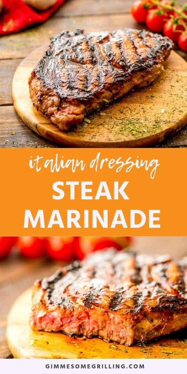 Italian Dressing Steak Marinade is a super simple steak marinade recipe perfect for grilling your steak this summer! It will make your steak super tender, juicy and delicious with a ton of flavor! Throw your steak in the marinade in the morning and come home and grill yourself a steak for dinner! #steak #marinade