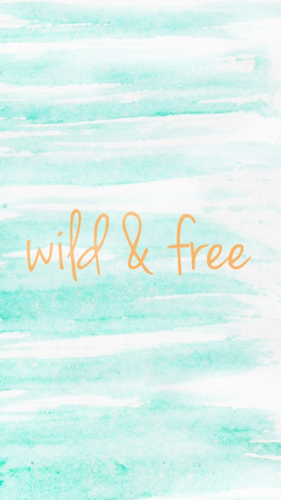 Wild & Free Phone Wallpaper