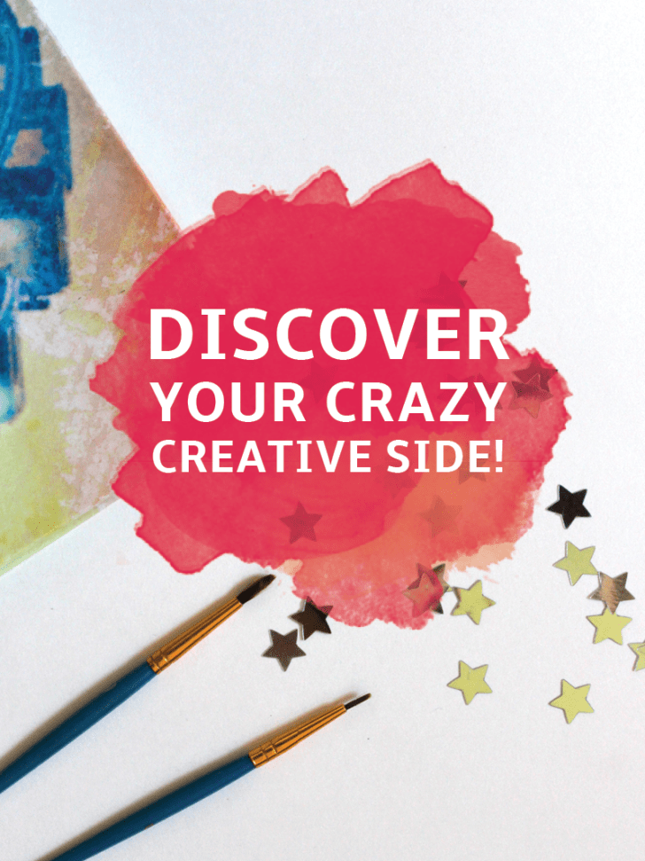 Discover Your Crazy Creative Side