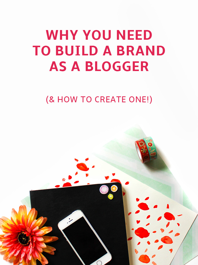 Why You Need a Brand as a Blogger