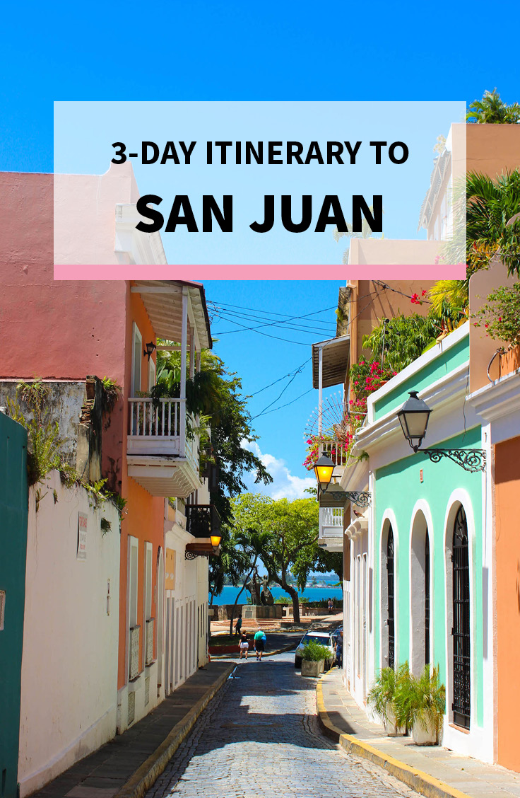3-Day Puerto Rico Itinerary to San Juan