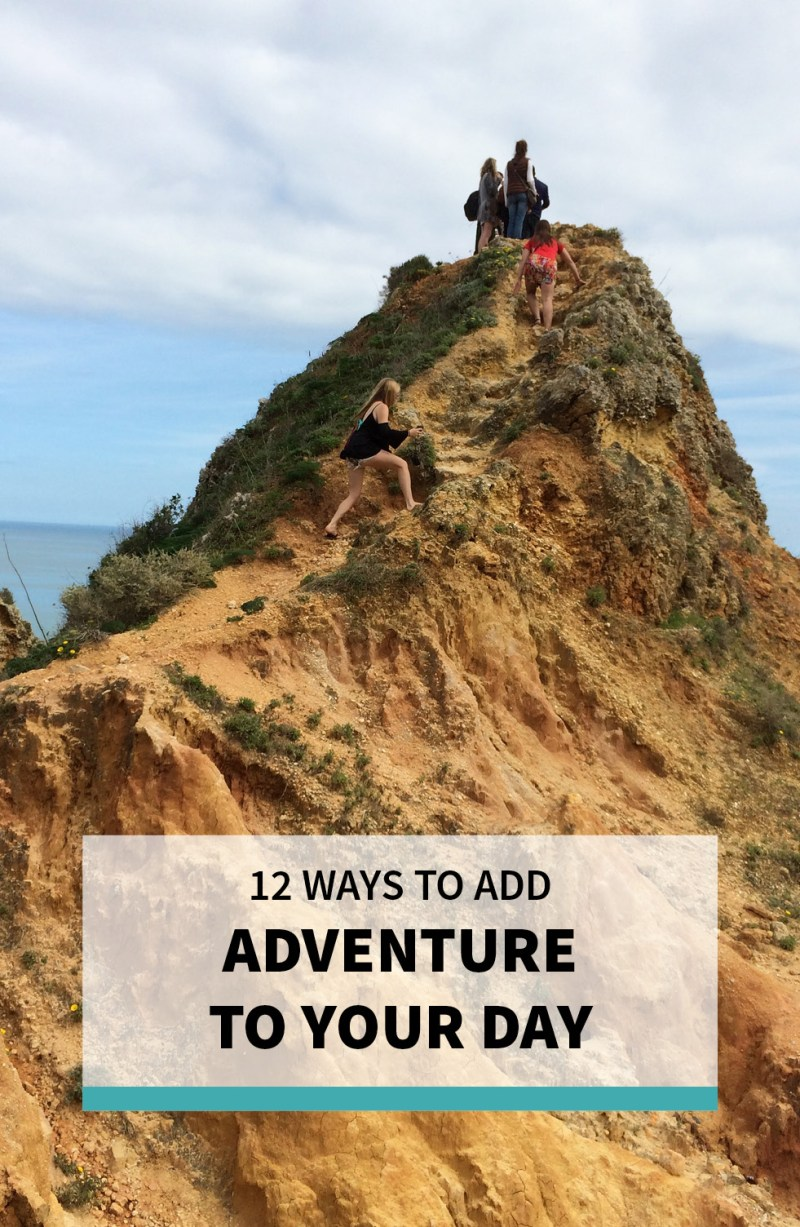 How to Add Adventure to Your Day