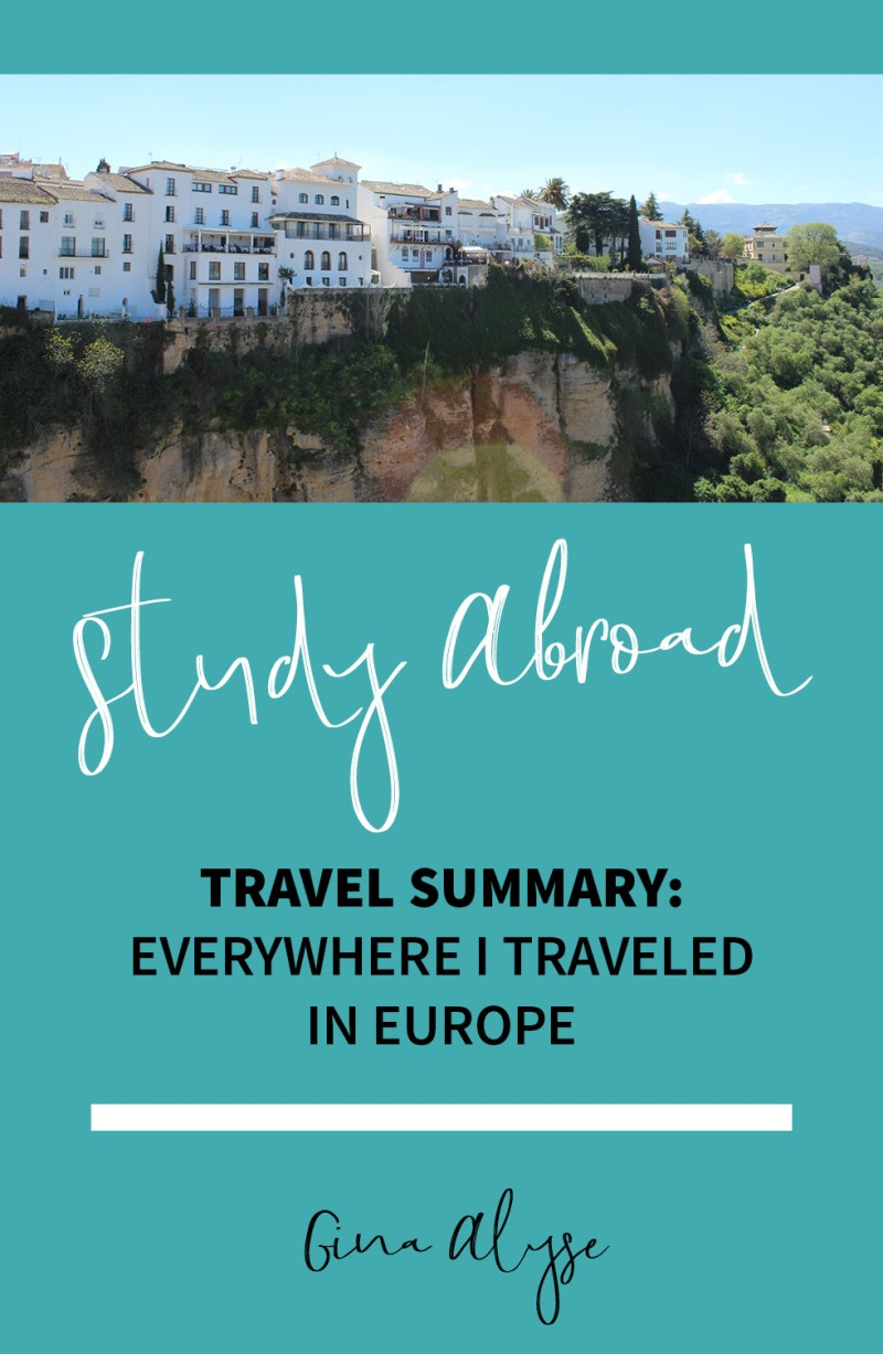 Study Abroad Travel Summary in Europe