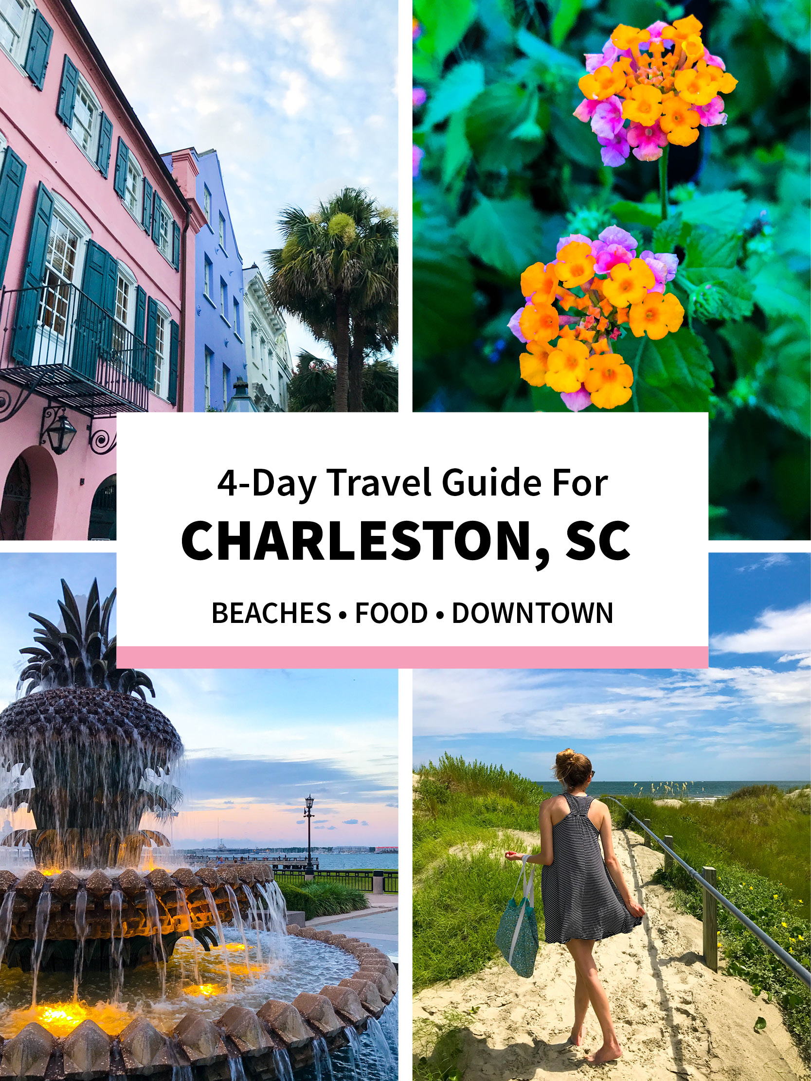 4-Day Charleston Travel Guide