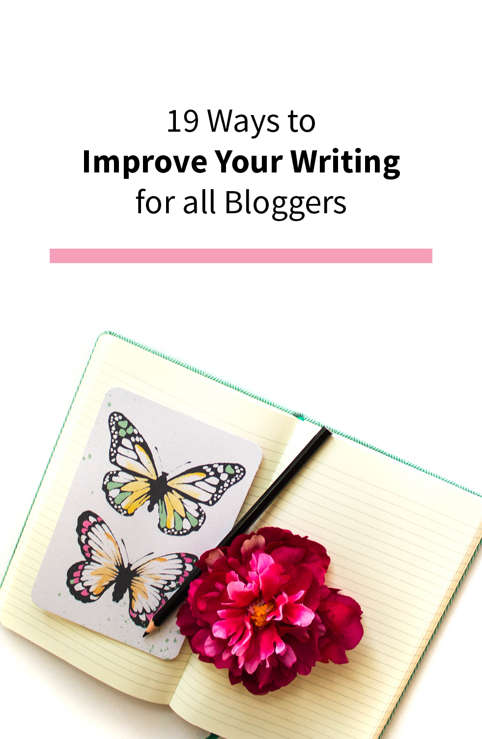 How to Improve Your Writing for All Bloggers