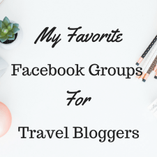 My Favorite Facebook Groups for Travel Bloggers