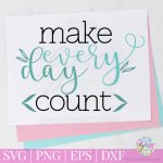 Make Everyday Count free svg