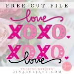free svg cut file love, xoxo, hearts, valentine's day cricut crafts